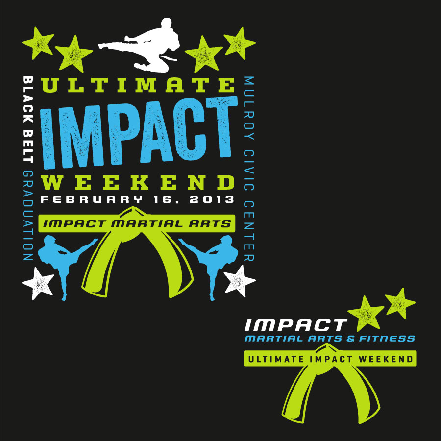 Impact Martial Arts Ultimate Impact Weekend T-shirt graphic 2013